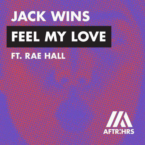 Feel My Love (feat. Rae Hall)